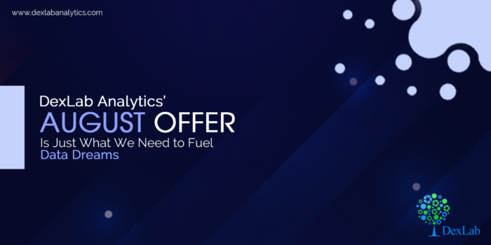 DexLab Analytics' August Offer is On Machine Learning & AI