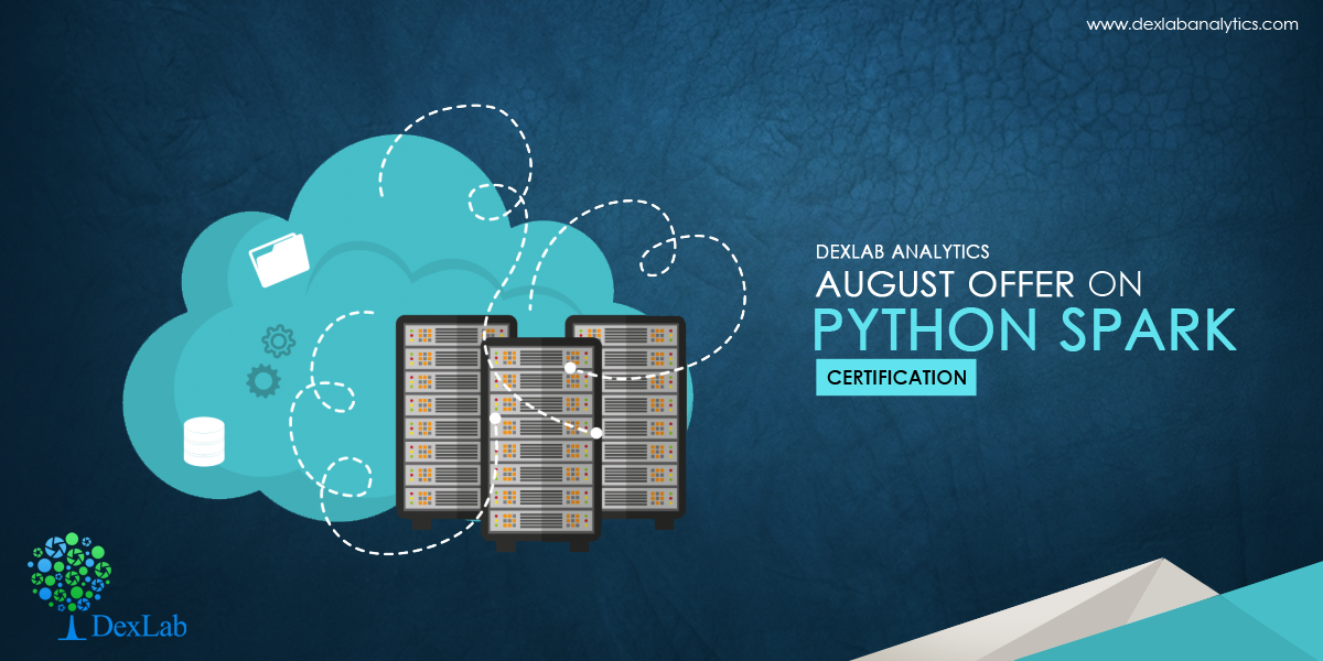 DexLab Analytics Offers Python Spark Certification for Big Data with PySpark