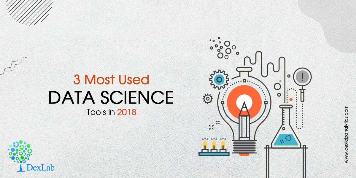 3 Most Used Data Science Tools in 2018