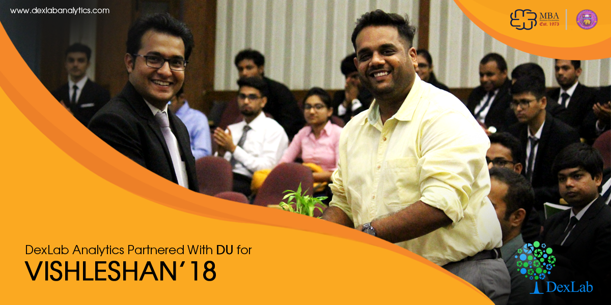 DexLab Analytics Partnered With DU for Vishleshan'18