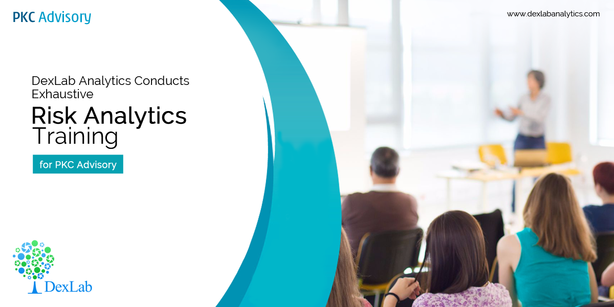 DexLab Analytics Conducts an Intensive Training for Risk Analytics Managers of PKC Advisory