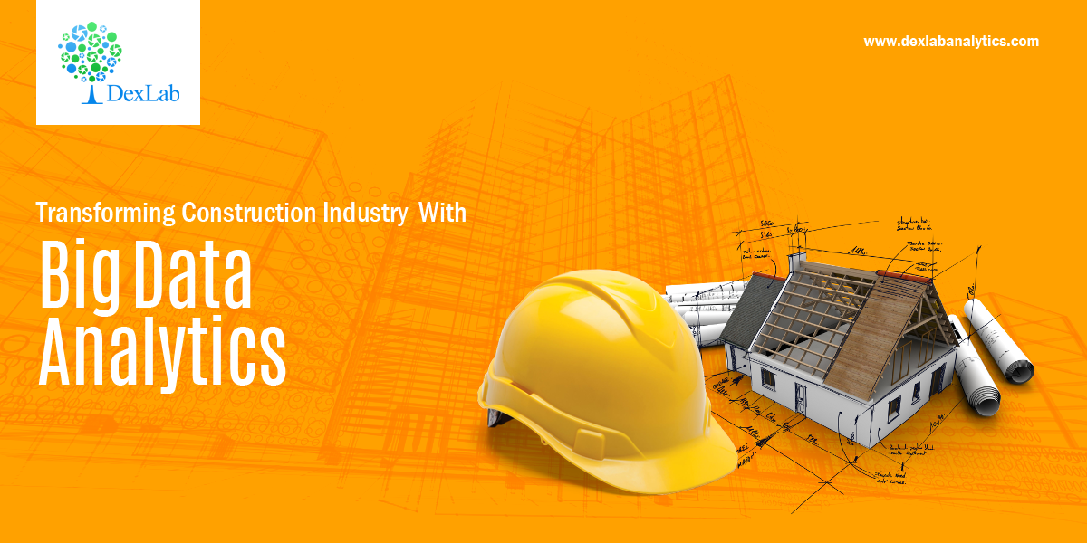Transforming Construction Industry With Big Data Analytics