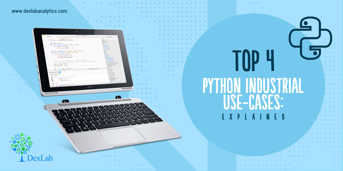 Top 4 Python Industrial Use-Cases: Explained