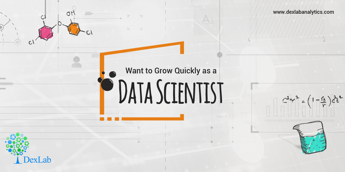Want to Grow Quickly as a Data Scientist? Check Out 6 Ways