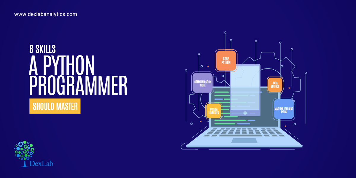 8 Skills a Python Programmer Should Master