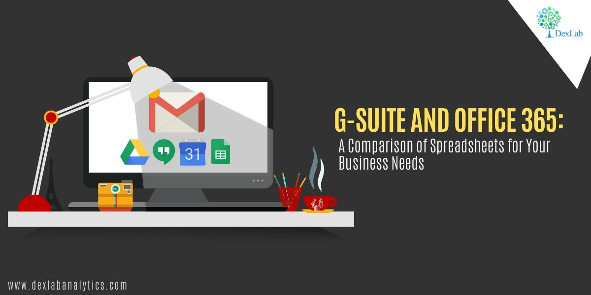 G-Suite and Office 365: A Comparison of Spreadsheets for Your Business Needs