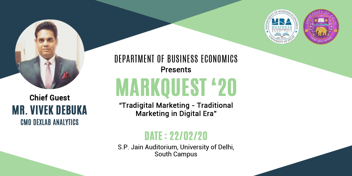 Mr Debuka is Chief Guest at University of Delhi's Markquest 2020