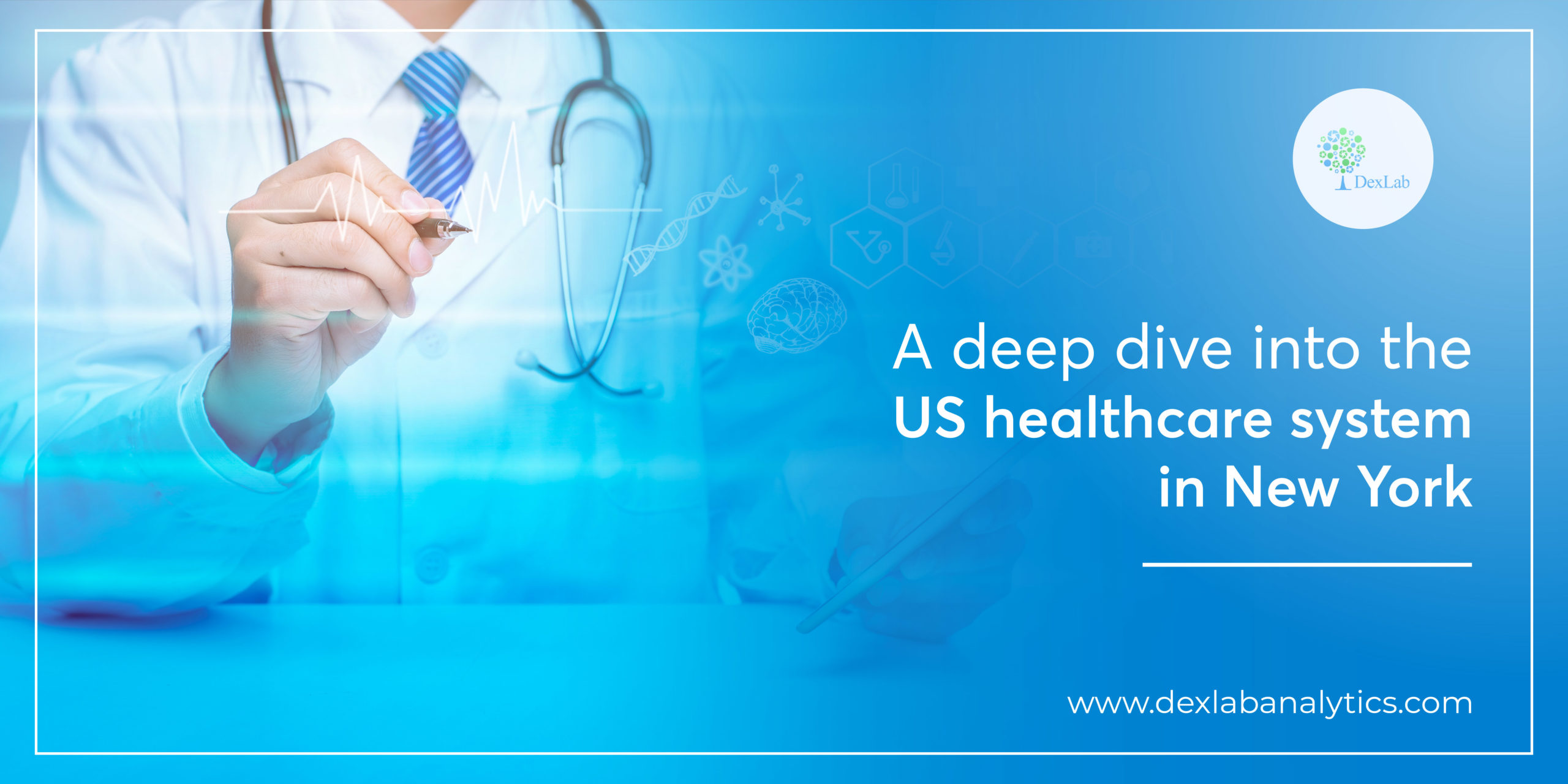 A Deep Dive Into The US Healthcare System in New York