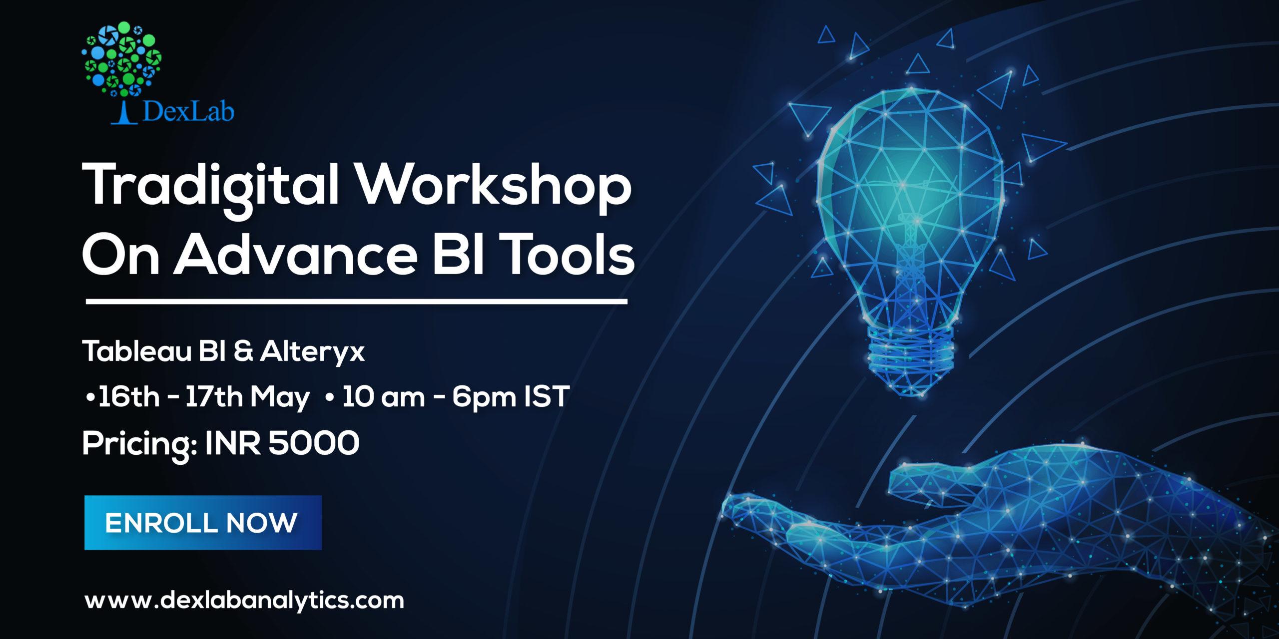 Tradigital Workshop On Advance BI Tools