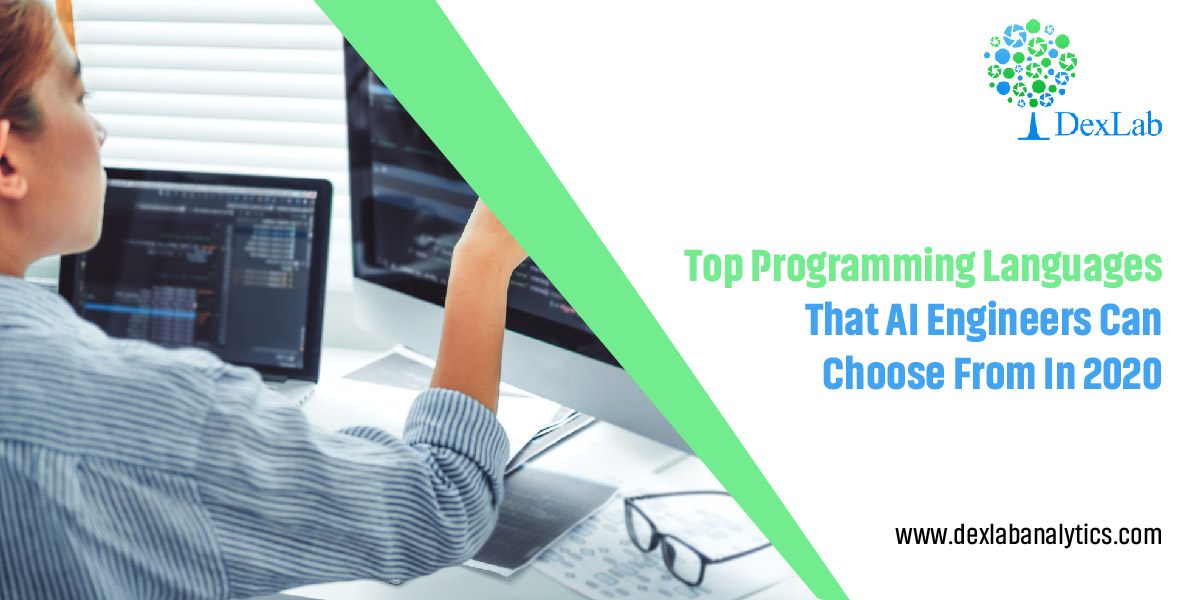 Top Programming Languages That AI Engineers Can Choose From in 2020