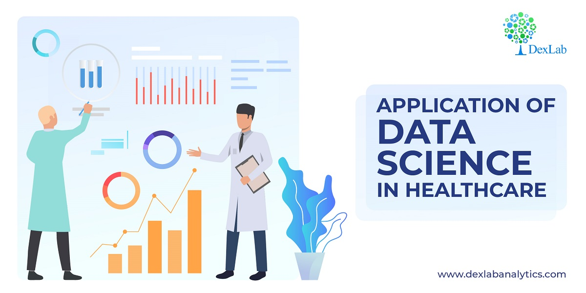 Application of Data Science in Healthcare