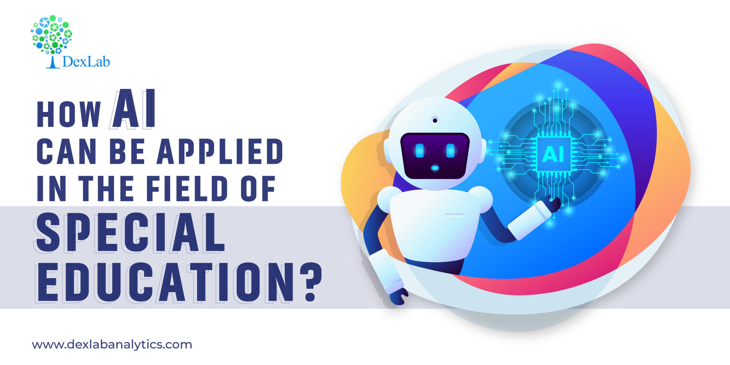 How AI Can Be Applied in the Field of Special Education?