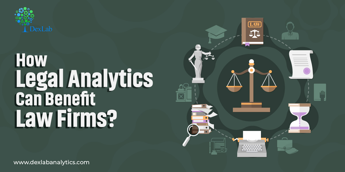 How Legal Analytics Can Benefit Law Firms?