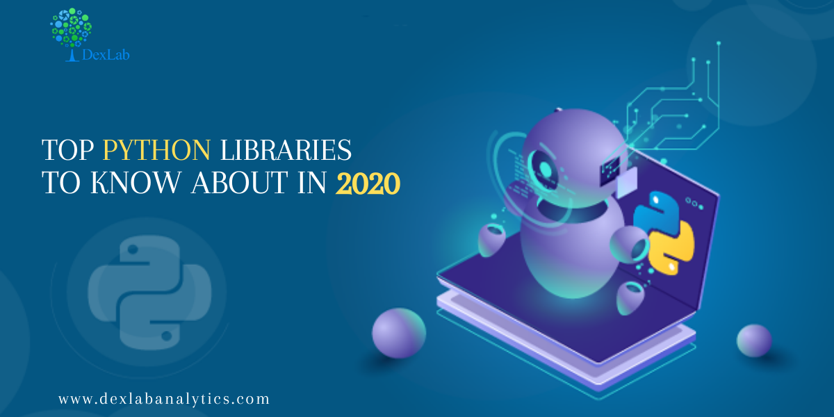 Top Python Libraries To Know About In 2020