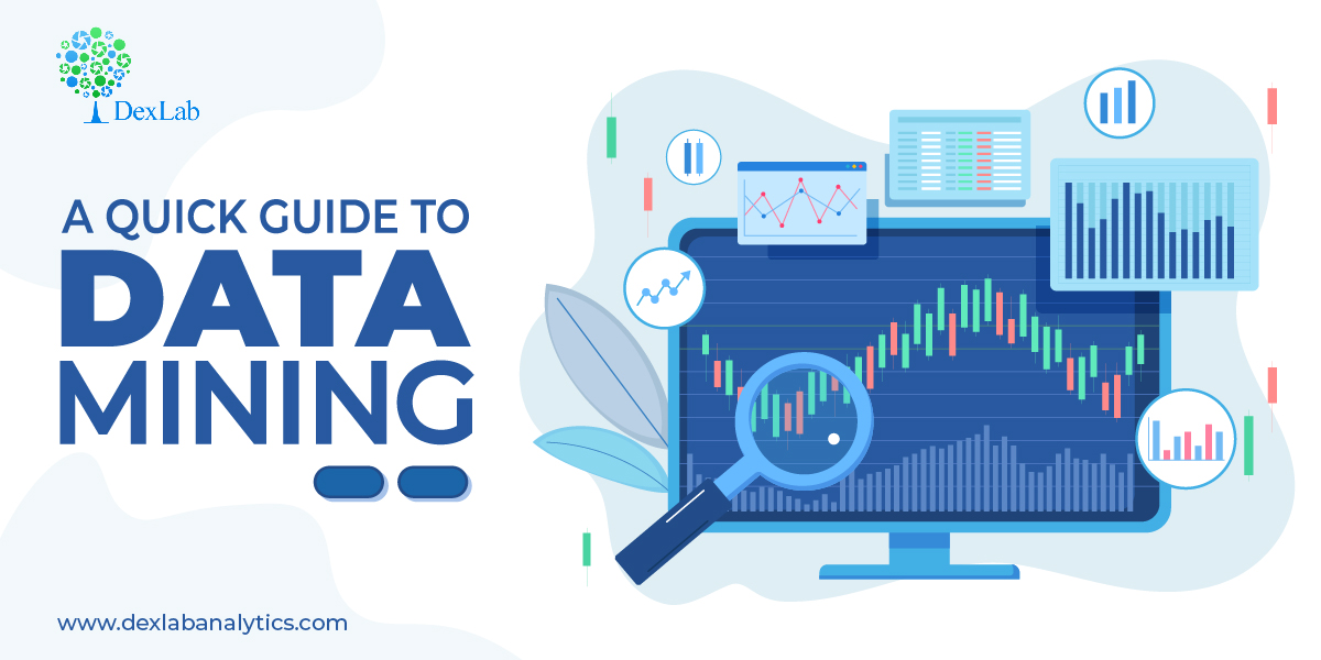 A Quick Guide to Data Mining