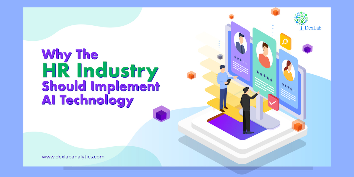Why The HR Industry Should Implement AI Technology?