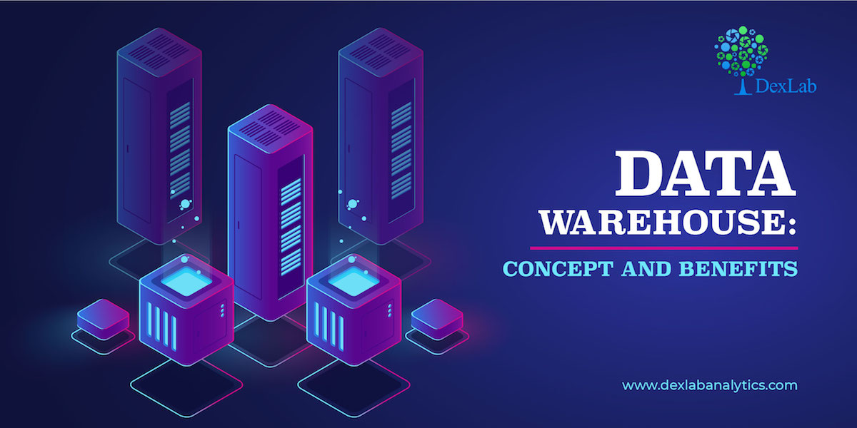 Data Warehouse: Concept and Benefits