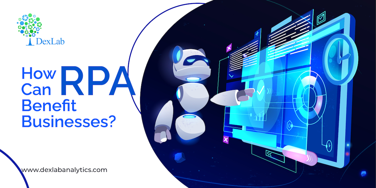 How RPA Can Benefit Businesses?