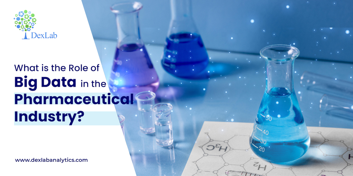 What Is The Role Of Big Data In The Pharmaceutical Industry?