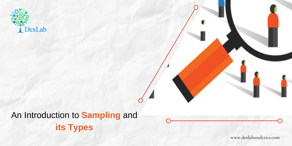 An Introduction to Sampling and its Types