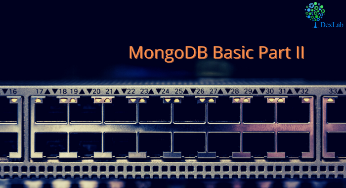 MongoDB Basics Part-II