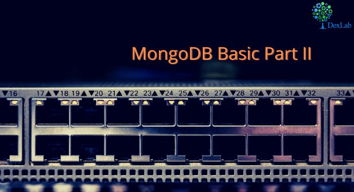 MongoDB Basics Part-II